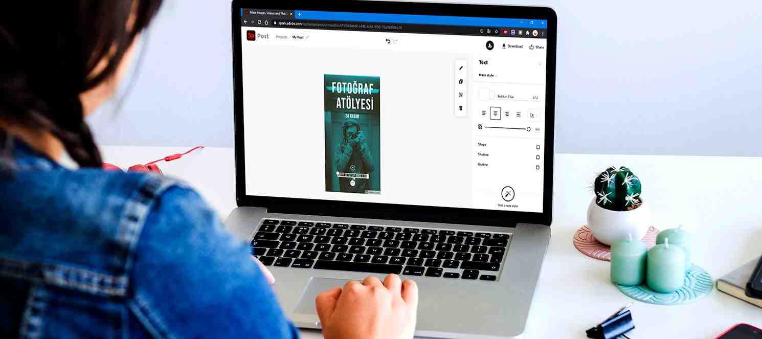 Çevrim İçi Tasarım Uygulaması: Adobe Spark Post Kullanımı