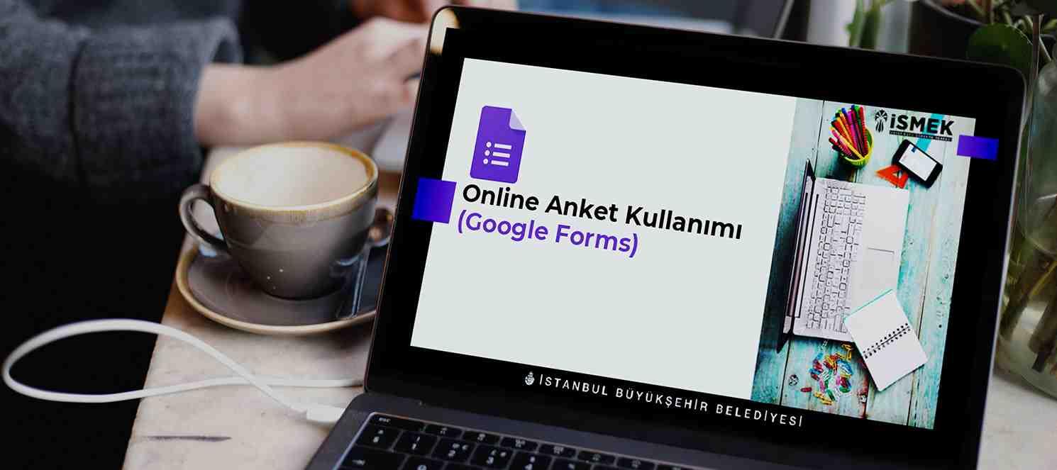 Online Anket Kullanımı (Google Formlar) (Uzaktan Eğitim)